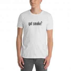 Got Smoke Short-Sleeve Unisex T-Shirt